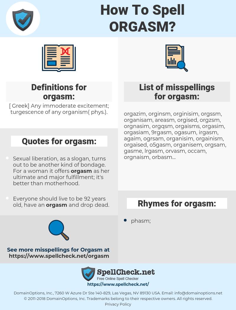 orgasm, spellcheck orgasm, how to spell orgasm, how do you spell orgasm, correct spelling for orgasm