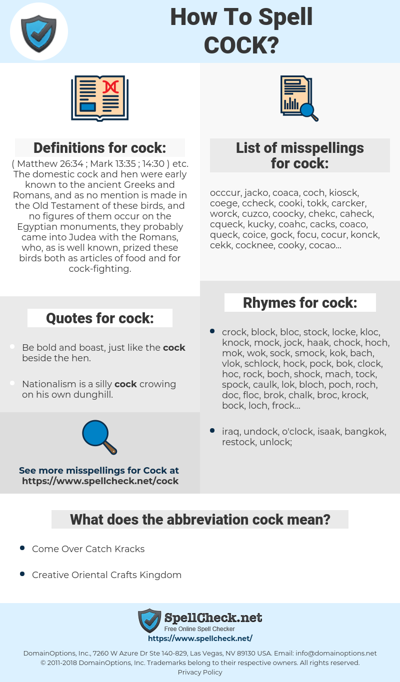 cock, spellcheck cock, how to spell cock, how do you spell cock, correct spelling for cock