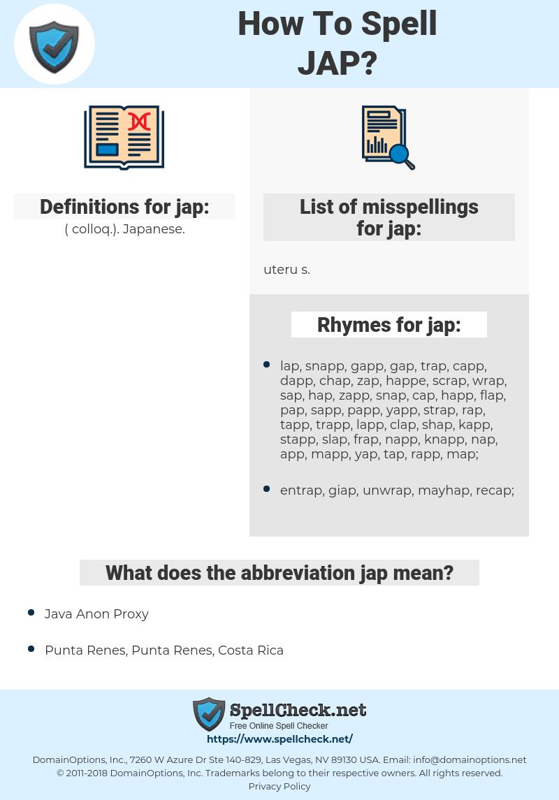 jap, spellcheck jap, how to spell jap, how do you spell jap, correct spelling for jap