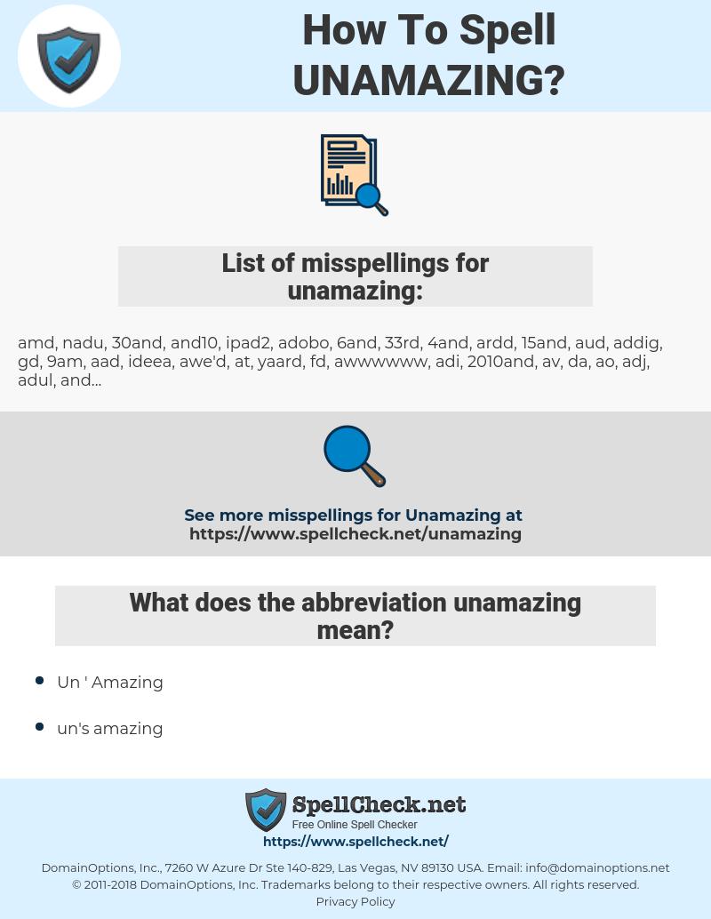 unamazing, spellcheck unamazing, how to spell unamazing, how do you spell unamazing, correct spelling for unamazing