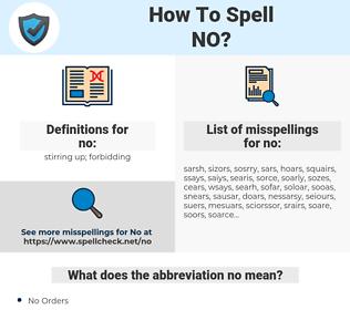 no, spellcheck no, how to spell no, how do you spell no, correct spelling for no