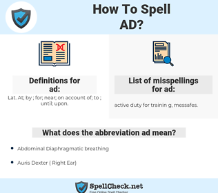 ad, spellcheck ad, how to spell ad, how do you spell ad, correct spelling for ad