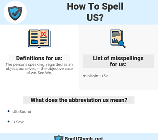 us, spellcheck us, how to spell us, how do you spell us, correct spelling for us