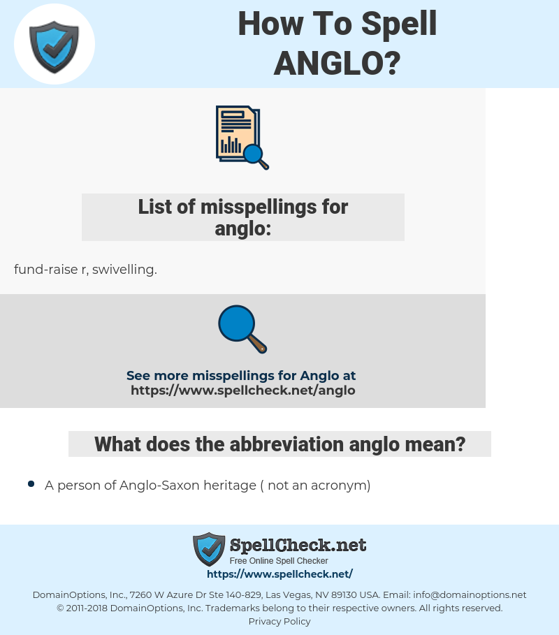 anglo, spellcheck anglo, how to spell anglo, how do you spell anglo, correct spelling for anglo