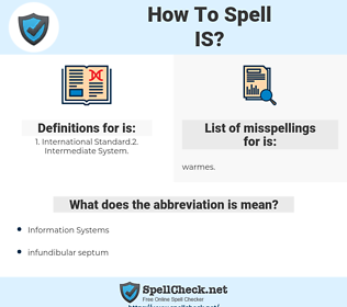 is, spellcheck is, how to spell is, how do you spell is, correct spelling for is
