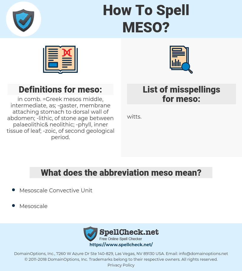 meso, spellcheck meso, how to spell meso, how do you spell meso, correct spelling for meso