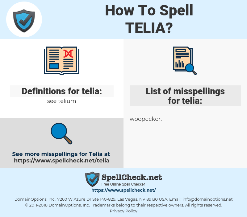 telia, spellcheck telia, how to spell telia, how do you spell telia, correct spelling for telia