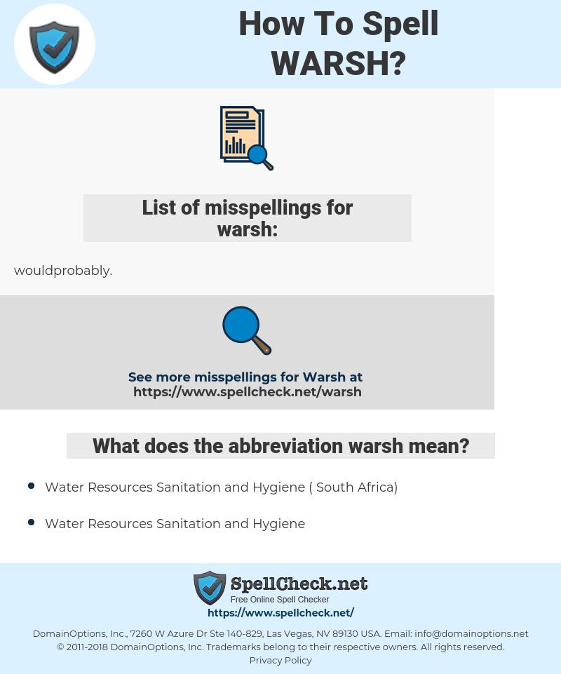 warsh, spellcheck warsh, how to spell warsh, how do you spell warsh, correct spelling for warsh