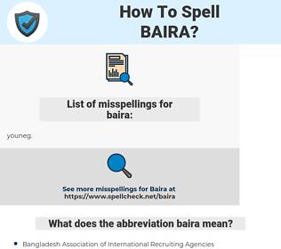 baira, spellcheck baira, how to spell baira, how do you spell baira, correct spelling for baira