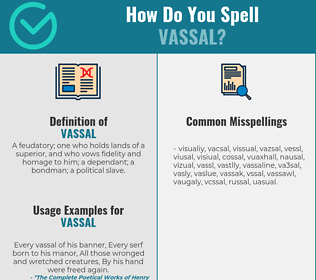 Correct spelling for vassal