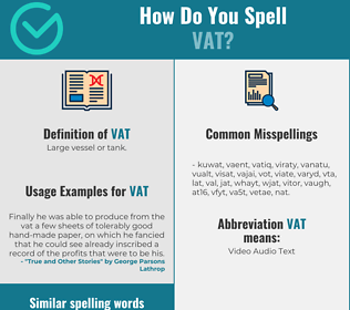 Correct spelling for vat