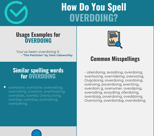 Correct spelling for Overdoing