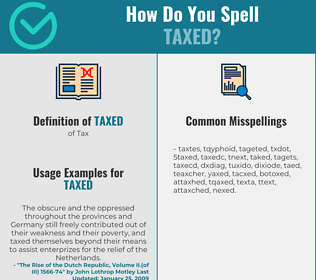 Correct spelling for Taxed
