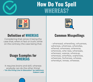 Correct spelling for Whereas