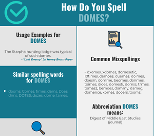 Correct spelling for DOMES