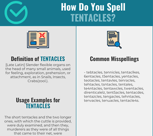 Correct spelling for tentacles
