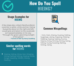Correct spelling for hieing