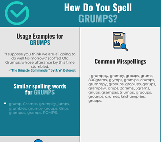 Correct spelling for grumps