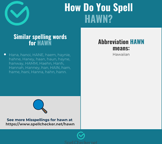 Correct spelling for hawn