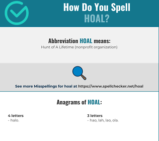 Correct spelling for HOAL