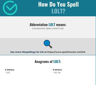 Correct spelling for LOLT