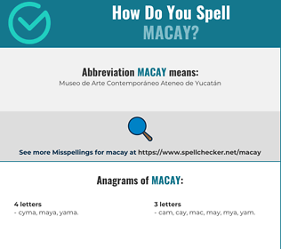 Correct spelling for macay