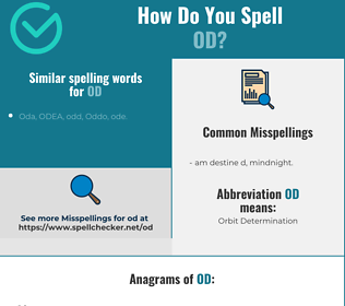 Correct spelling for od