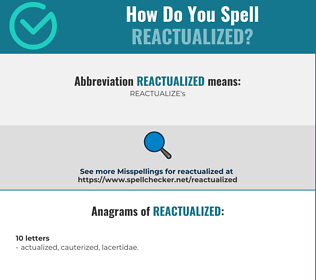 Correct spelling for REACTUALIZED