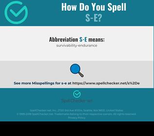 Correct spelling for s-e