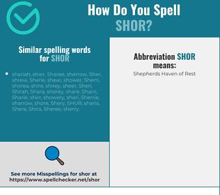 Correct spelling for shor