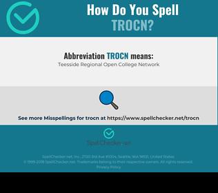 Correct spelling for TROCN