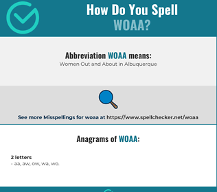 Correct spelling for woaa
