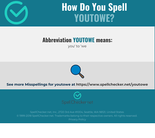 Correct spelling for YOUTOWE