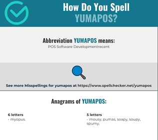 Correct spelling for YUMAPOS