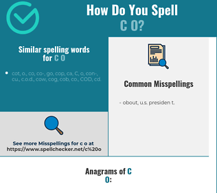 Correct spelling for c o