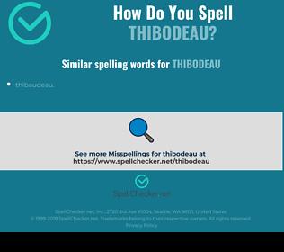Correct spelling for thibodeau