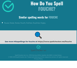 Correct spelling for fouche