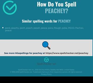 Correct spelling for peachey
