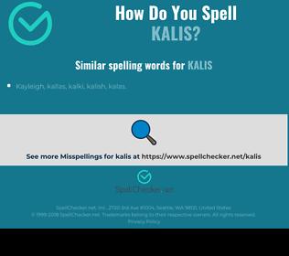 Correct spelling for kalis