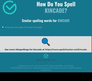 Correct spelling for kincade