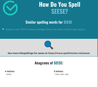 Correct spelling for Seese