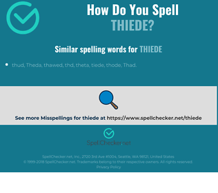 Correct spelling for thiede