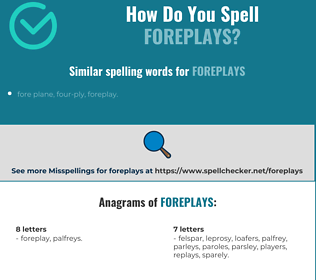 Correct spelling for foreplays