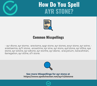 Correct spelling for Ayr stone
