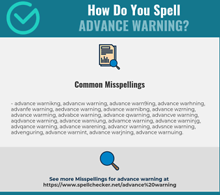 Correct spelling for advance warning