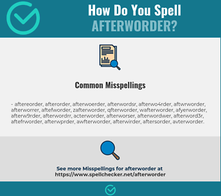 Correct spelling for afterworder