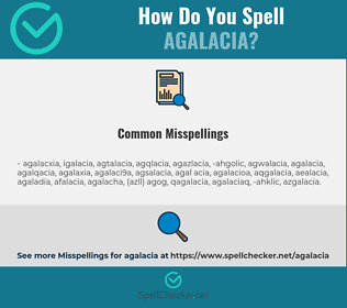 Correct spelling for agalacia