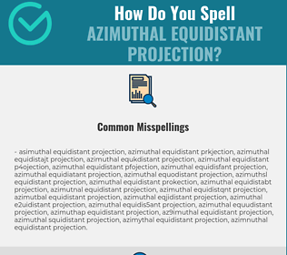 Correct spelling for azimuthal equidistant projection