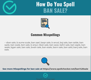 Correct spelling for ban sale