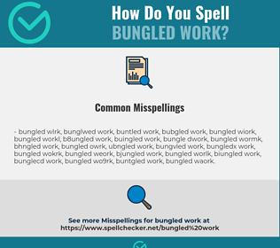 Correct spelling for bungled work